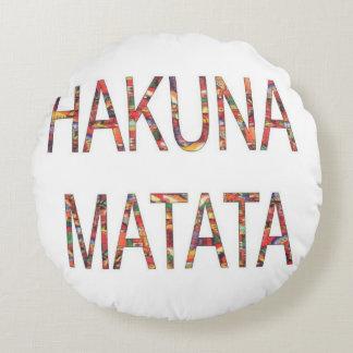 Hakuna Matata ningún problema ningunas Cojín Redondo