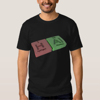 Hal como el hidrógeno H y Al de aluminio Camisetas