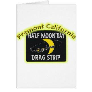Half Moon Bay Dragstrip Tarjeta De Felicitación