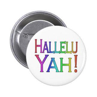 ¡Hallelu Yah! (arco iris) Chapa Redonda De 5 Cm