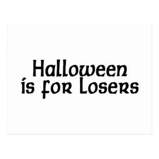 Halloween está para los perdedores postal