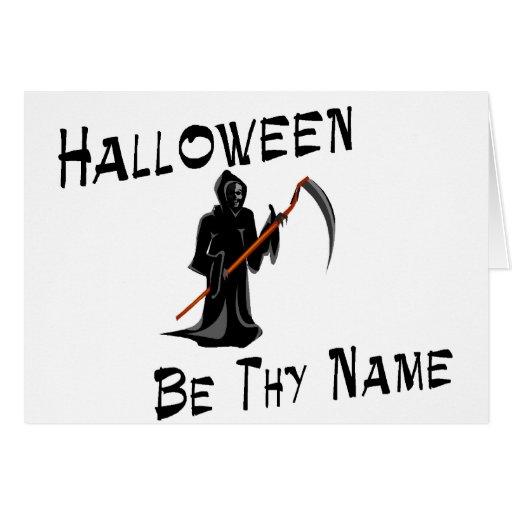 Halloween sea Thy nombre Tarjeta