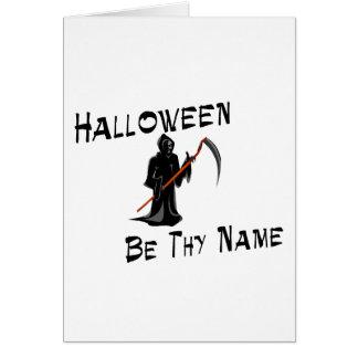 Halloween sea Thy nombre Tarjeta De Felicitación