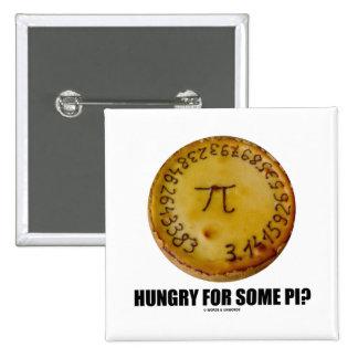 ¿Hambriento para un cierto pi? (Humor constante de Chapa Cuadrada 5 Cm