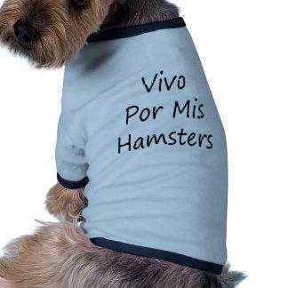 Hámsteres de Vivo Por Mis Camisa De Perrito