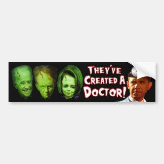 ¡Han creado a un doctor! Pegatina Para Coche