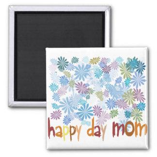 Happy Day Mom Imán Cuadrado