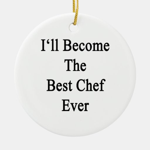 Haré el mejor cocinero nunca adornos