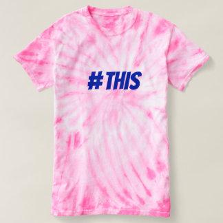 Hashtag esta camiseta