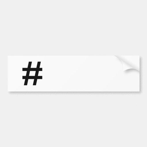 #HASHTAG - símbolo negro de la etiqueta del hachís Etiqueta De Parachoque