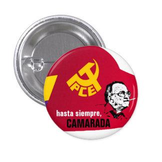HASTA SIEMPRE CAMARADA PIN