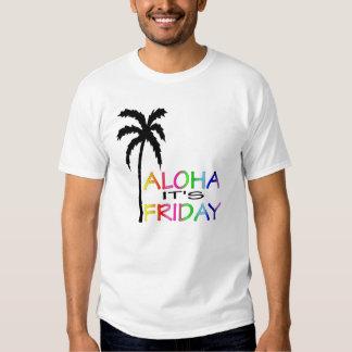 Hawaiana es viernes camiseta