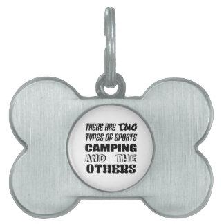 Hay dos tipos de acampar y de otros de los placa para mascotas