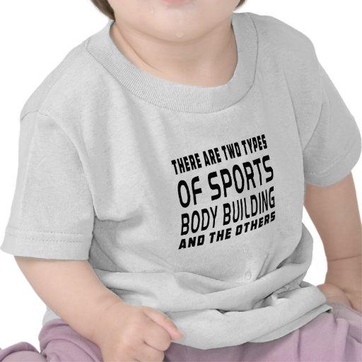 Hay dos tipos de culturismo de los deportes camisetas