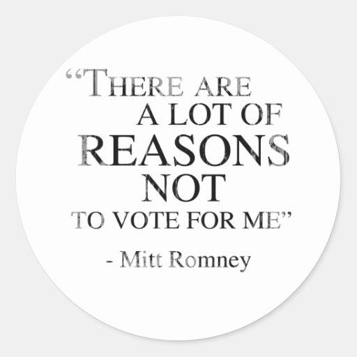Hay muchas razones para no votar por mí se etiqueta redonda
