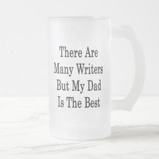 Hay muchos escritores pero mi papá es el mejor taza de cristal