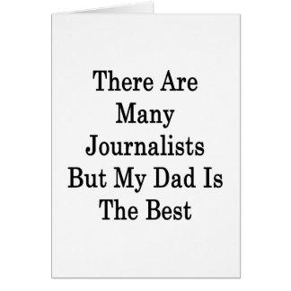 Hay muchos periodistas pero mi papá es el mejor tarjeta