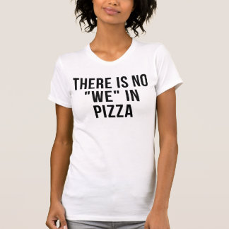 Hay ningún nosotros en la camiseta Tumblr de la