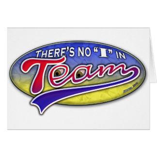 """Hay ningún """"yo"""" en equipo tarjeta de felicitación"""