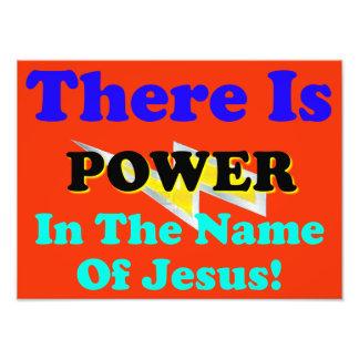 ¡Hay poder en nombre de Jesús! Impresiones Fotográficas