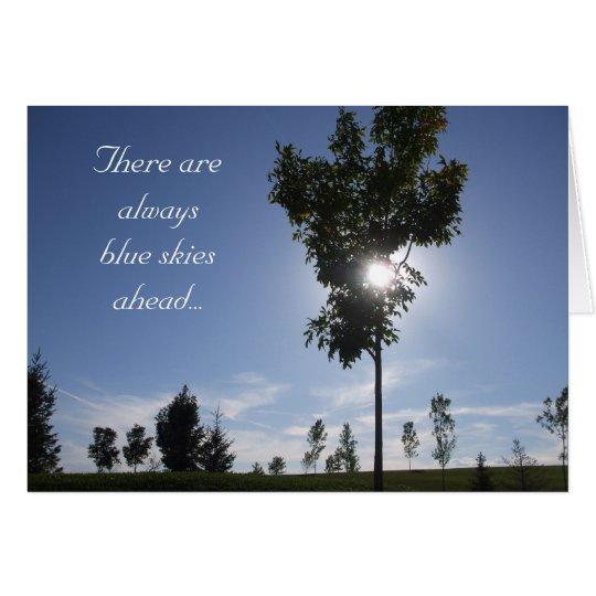Hay siempre cielos azules a continuación… tarjeta de felicitación