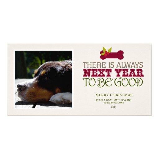 Hay siempre el próximo año ser bueno - mascota tarjeta con foto personalizada