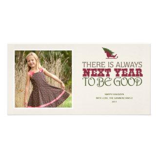 Hay siempre el próximo año ser bueno - navidad tarjeta con foto personalizada