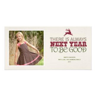 Hay siempre el próximo año ser bueno - navidad tarjeta fotografica personalizada
