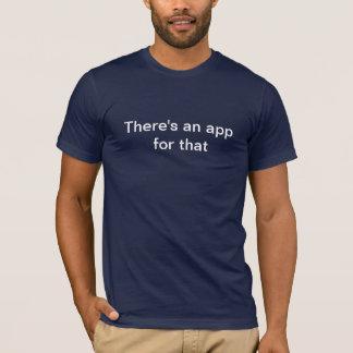 Hay un app para eso camiseta