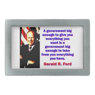 Hebilla Rectangular Un gobierno bastante grande - Gerald Ford