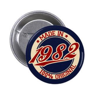 Hecho en 1982 chapa redonda 5 cm