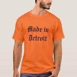 Hecho en Detroit Camiseta