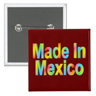 Hecho en el botón de México