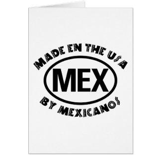 Hecho en los E E U U por Mexicano Felicitaciones