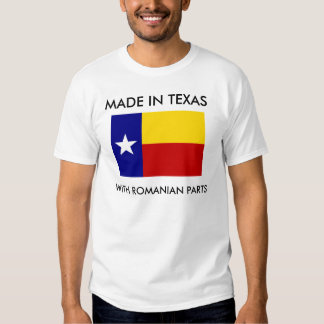 Hecho en Tejas con las piezas rumanas Camisetas