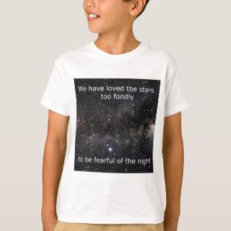 Hemos amado las estrellas demasiado encariñado camiseta