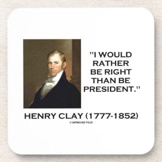 Henry Clay tendría bastante razón que el president Posavasos De Bebida