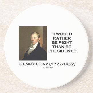 Henry Clay tendría bastante razón que el president Posavasos Para Bebidas