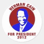 Herman Caín para el presidente 2012 Pegatina Redonda