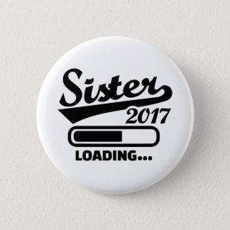Hermana 2017 chapa redonda de 5 cm