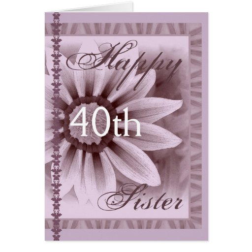 HERMANA - 40.o cumpleaños feliz - flor de la LAVAN Felicitación