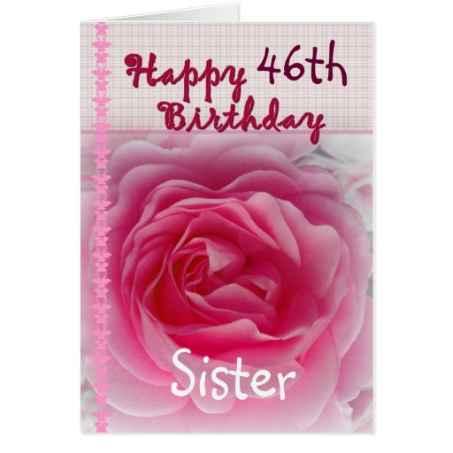 HERMANA - 46.o cumpleaños feliz - color de rosa ro Tarjetón