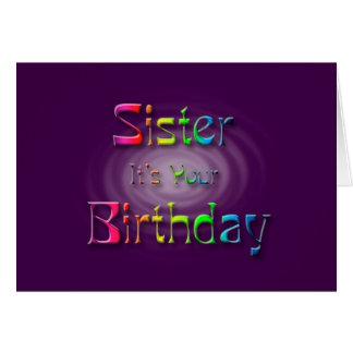Hermana es su cumpleaños (el cumpleaños) tarjeta de felicitación