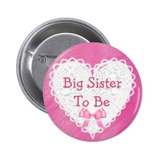 Hermana grande a ser botón de encaje rosado de la