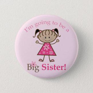 Hermana grande a ser figura chica del palillo chapa redonda de 5 cm