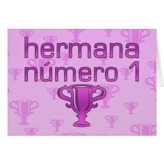 Hermana Número 1 Felicitacion