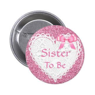 Hermana rosada del arco a ser botón de la fiesta
