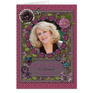 Hermana, tarjeta de la foto para un cumpleaños
