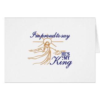 Hes mi rey tarjeta de felicitación
