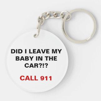 Hice dejo a mi bebé en el coche - personalizable llaveros